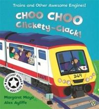 Mayo, Margaret Choo Choo Clickety-Clack!