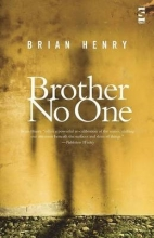 Brian Henry Brother No One