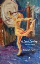 Kelly, Maeve A Last Loving