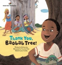 Joo, Mi-Hwa Thank You, Baobab Tree!