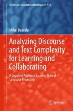Mihai Dascalu Analyzing Discourse and Text Complexity for Learning and Collaborating