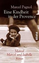 Pagnol, Marcel Eine Kindheit in der Provence