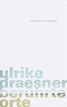 Draesner, Ulrike ber�hrte orte