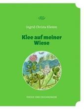 Klemm, Ingrid Christa Klee auf meiner Wiese