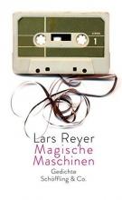 Reyer, Lars Magische Maschinen