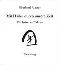 Alester, Eberhard Mit Haiku durch unsere Zeit