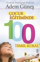 Günes, Adem Cocuk Egitiminde 100 Temel Kural