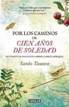 Tamura, Satoko Por Los Caminos de 100 AAOS de Soledad