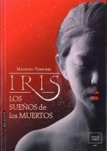 Temporin, Maurizio Iris, los sueños de los muertosIris, the Dreams of the Dead