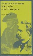 Friedrich  Nietzsche Nietzsche contra Wagner (POD)