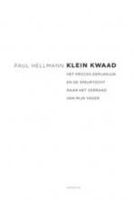 Paul  Hellmann Klein kwaad
