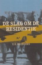 E.H. Brongers , De slag om de residentie