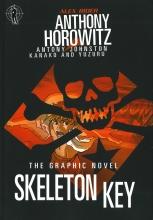 Anthony  Horowitz, Antony  Johnston Alex Rider - Skeleton Key - graphic novel