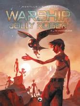 Montllo , Sylvain  Runberg , Warship Jolly Roger 02
