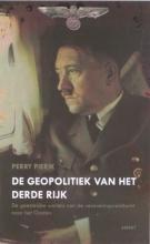 Perry  Pierik De geopolitiek van het Derde Rijk