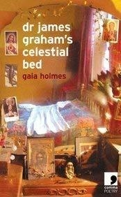 Gaia Holmes,Dr. James Graham`s Celestial Bed