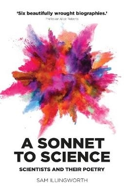 Sam Illingworth,A Sonnet to Science
