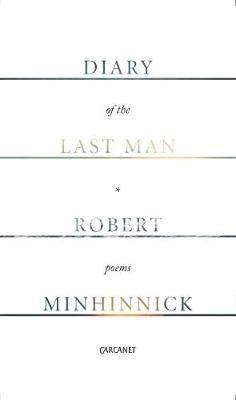 Robert Minhinnick,Diary of the Last Man