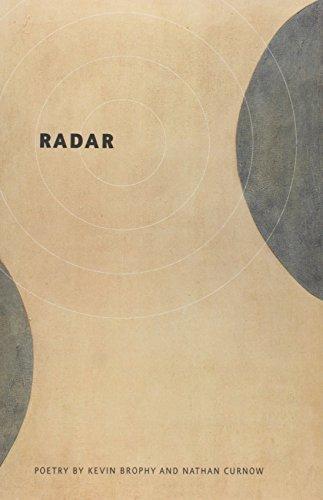 Kevin Brophy,   Nathan Curnow,Radar