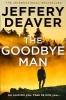 Deaver Jeffery, The Goodbye Man