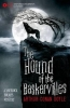 Sir Arthur Conan Doyle, Oxford Children`s Classics: The Hound of the Baskervilles