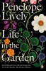 Penelope,Lively, Life in the Garden