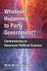 Mark Wickham-Jones, Whatever Happened to Party Government?