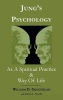 William D. Geoghegan,   Kevin L. Stoehr, Jung`s Psychology as a Spiritual Practice and Way of Life