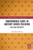 Ellie Mackin Roberts, Underworld Gods in Ancient Greek Religion