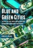 Robert C. Brears, Blue and Green Cities
