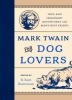 , Mark Twain for Dog Lovers