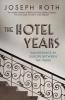 J. Roth, Hotel Years