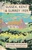 Wyndham, Richard, Sussex, Kent and Surrey 1939
