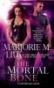 Liu, Marjorie M., The Mortal Bone
