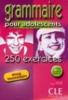 , 250 GRAMMAIRE EXERCICES+CORRIGES INTERM