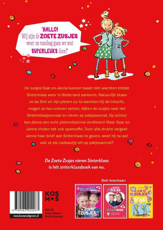 Hanneke de Zoete,De zoete zusjes vieren Sinterklaas