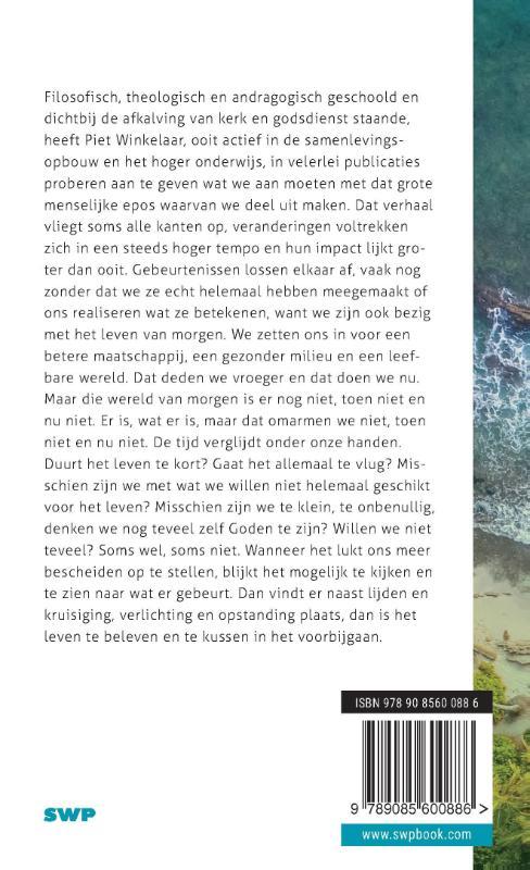 Piet Winkelaar,Het leven kussen in het voorbijgaan