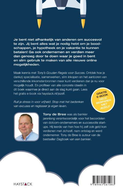 Tony de Bree,Geld verdienen met jezelf