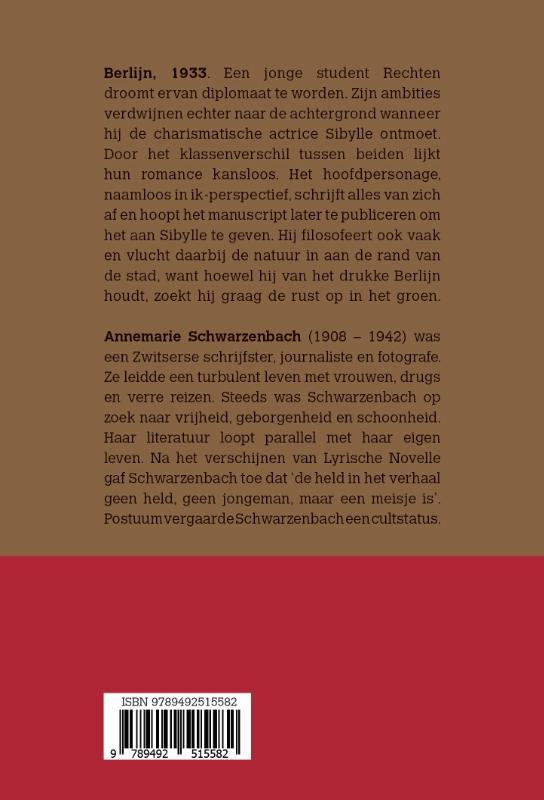 Annemarie Schwarzenbach,Lyrische novelle