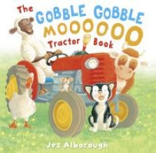 Jez Alborough The Gobble Gobble Moooooo Tractor Book