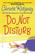 Ridgway, Christie Do Not Disturb