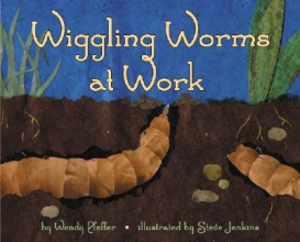Pfeffer, Wendy Wiggling Worms at Work