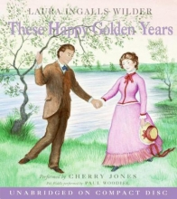 Wilder, Laura Ingalls These Happy Golden Years