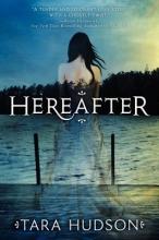Hudson, Tara Hereafter