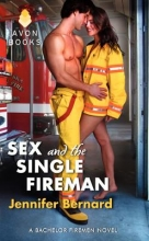 Bernard, Jennifer Sex and the Single Fireman