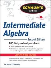 Steege, Ray,   Bailey, Kerry Schaum`s Outline Intermediate Algebra