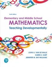 Van De Walle, John A.,   Karp, Karen S.,   Bay-Williams, Jennifer M. Elementary and Middle School Mathematics