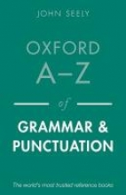 Seely, John Oxford A-Z of Grammar and Punctuation