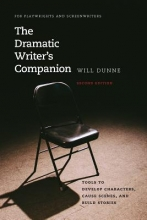 Dunne, Will The Dramatic Writer`s Companion, Second Edition
