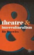 Knowles, Ric Theatre and Interculturalism